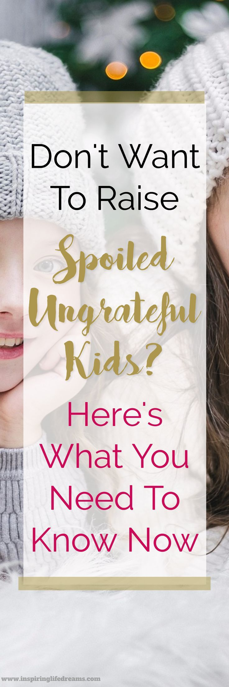 Can you spoil a child? Yes you can. Tips for how to raise a spoiled child - Best parenting tips ever advice and parenting quotes for moms #beingspoiled | Parenting | Motherhood | Fatherhood | Parenthood | Mommyhood | Gentle Parenting | Tips & Advice | Childhood