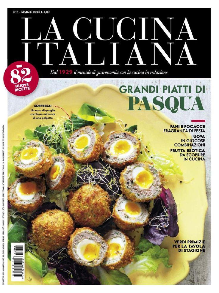 La cucina italiana marzo 2016 by Cristina Tubelli - issuu