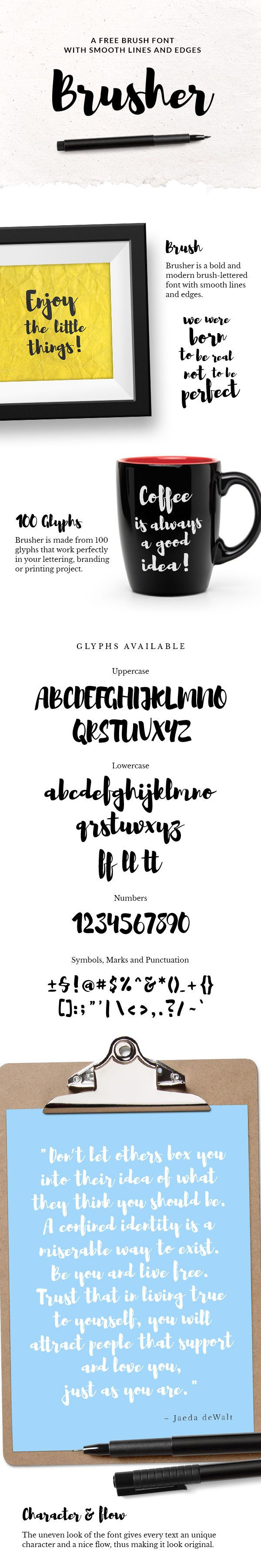 Brusher includes 100 glyphs crafted with precise strokes and smooth lines that will give your text a naturally hand drawn look
