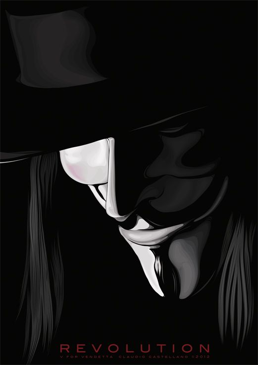 """REMEMBER REMEMBER THE 5TH OF NOVEMBER"" REVOLUTION - V FOR VENDETTA illustration by claudio castellano, via Behance"