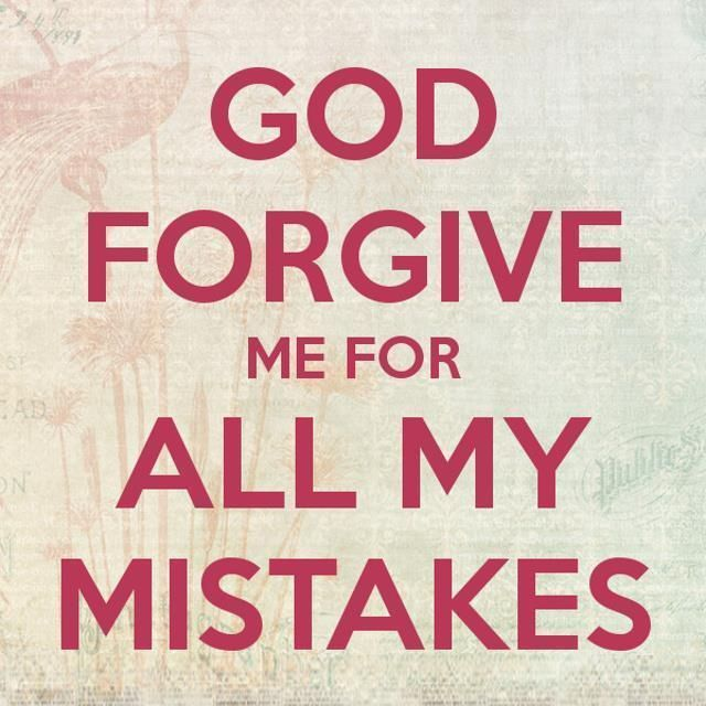 Forgive me for my sins.