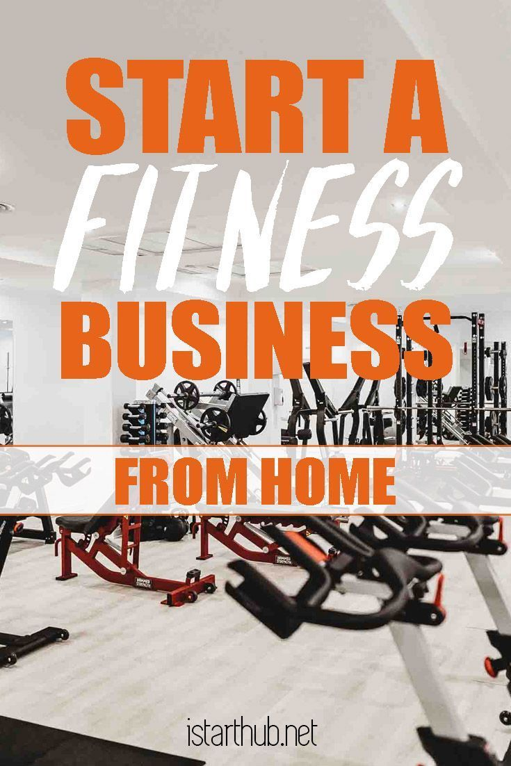How To Start A Fitness Business From Home Istarthub Fitness Business Fitness Business Plan Online Fitness Business
