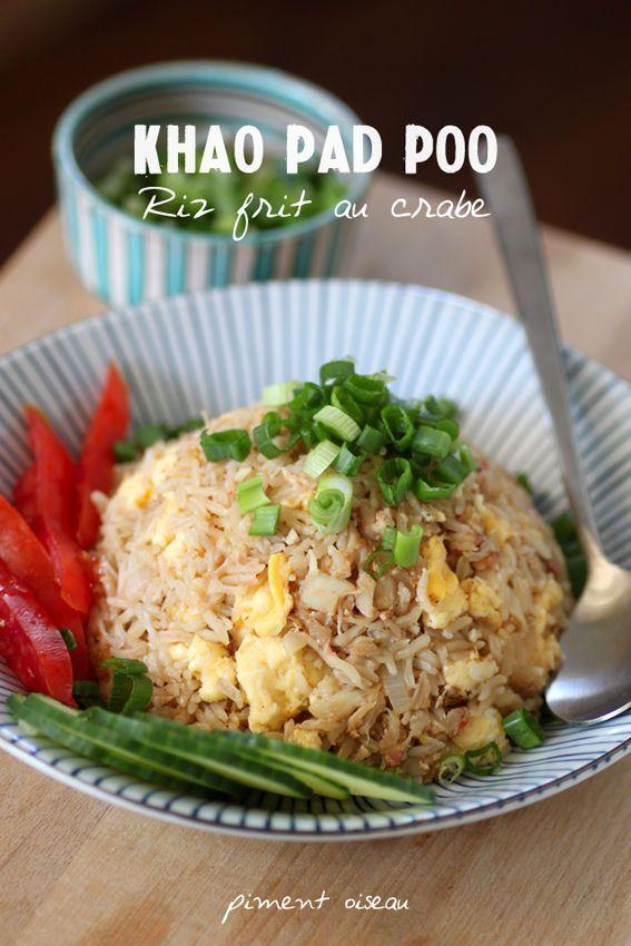 Khao pad poo, riz frit au crabe à la thaïe- Thai crabe fried rice.