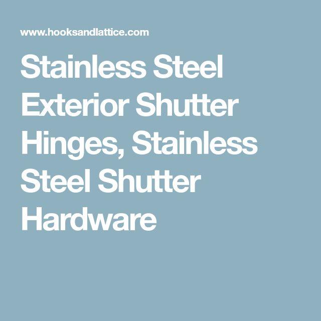 Stainless Steel Exterior Shutter Hinges, Stainless Steel Shutter Hardware