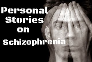 Personal stories of schizophrenia.- I believe on spreading awareness. As a nurse I worked with many brave schizophrenics who worked so hard to try to hold it together. They have such hard lives. Maybe you'll be curious and read.