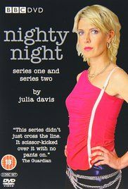 Nighty Night Season 2 Episode 3. While telling her husband he's dying, Jill sets her sights on the next door neighbour, Don. And torments his wife, who suffers from MS.