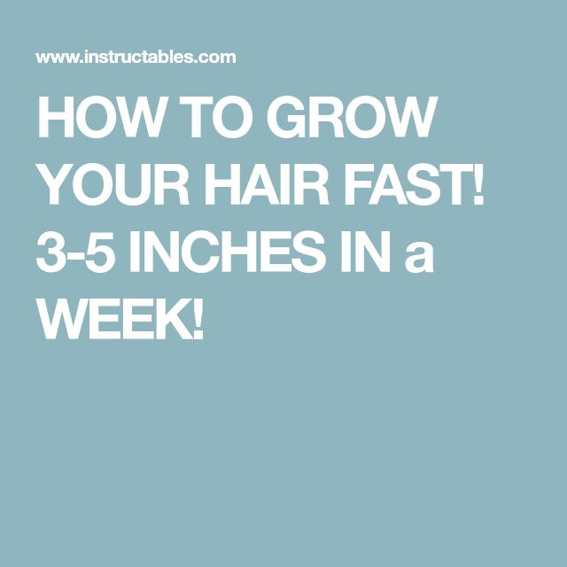 how to grow your hair fast in a month