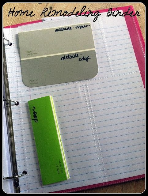 Home Remodeling Binder - great for when you have to go back  paint something later!
