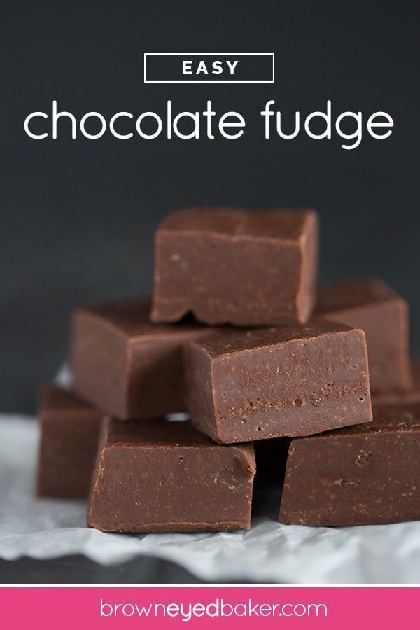 Easy Fudge Recipe Brown Eyed Baker Recipe Easy Chocolate Fudge Fudge Recipes Fudge Recipes Easy