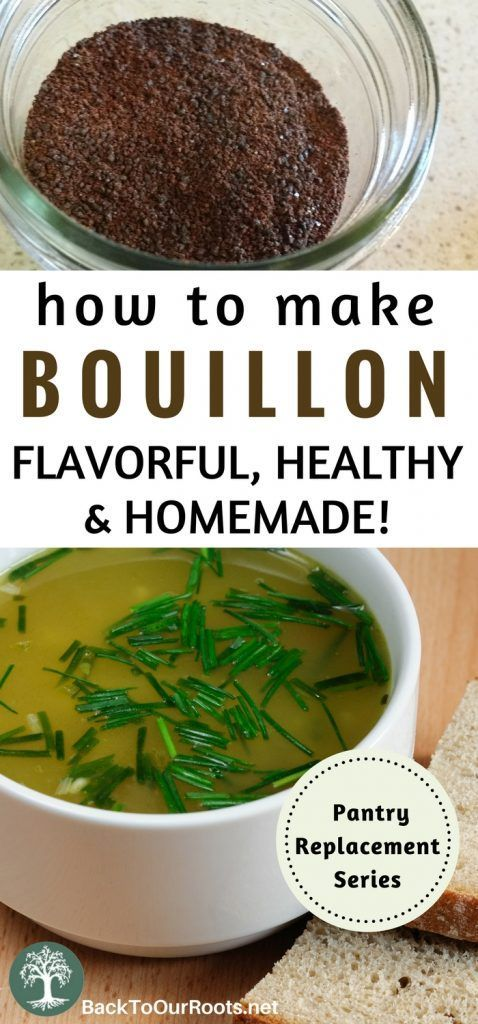 How to Make Flavorful, Healthy, Homemade Bouillon