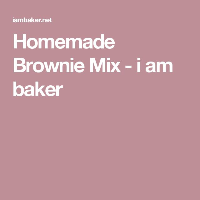 Homemade Brownie Mix - i am baker
