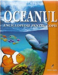 Oceanul - Editura Acvila; Varsta:3+; Cât de adânci sunt oceanele? De ce apa mării are gust sărat? Ce sunt aparatele sonare? Marile oceane, naşterea valurilor, navele submarine, pescuitul, epavele, răspunsul la toate întrebările le-am adunat în această enciclopedie, pe înţelesul tuturor.