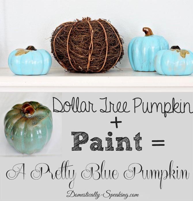 Dollar Tree Pumpkins plus paint equals pretty blue pumpkins!