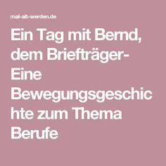 Ein Tag mit Bernd, dem Briefträger- Eine Bewegungsgeschichte zum Thema Berufe