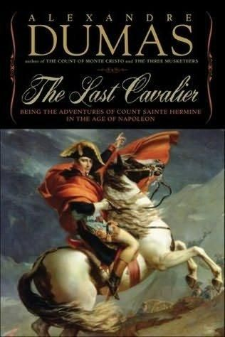 86 best my library images on pinterest books to read bookstores the last cavalier being the adventures of count sainte hermine in the age of fandeluxe Choice Image