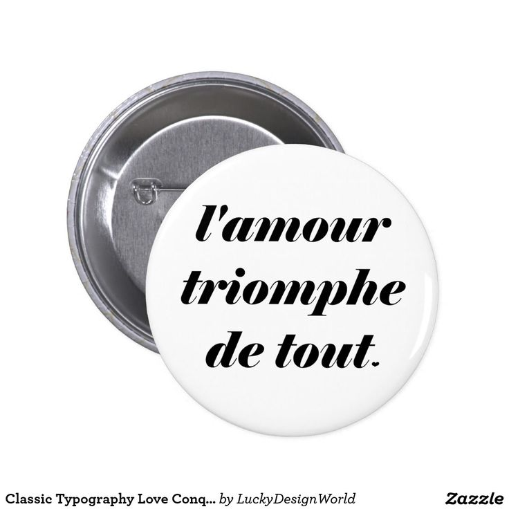 Classic Typography Love Conquers All, Amour Quote Pinback Button