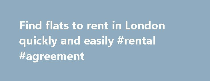 Find flats to rent in London quickly and easily #rental #agreement http://remmont.com/find-flats-to-rent-in-london-quickly-and-easily-rental-agreement/  #property to rent in london # Find flats to rent in London quickly and easily with Net-Lettings.co.uk Looking for flats to rent in London? The flats for rent in London are known for their high price tags compared with the rest of the country. However, the benefits of living in the capital can often be worth the expense. With so much to see…
