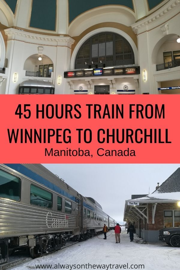 45 Hour Train From Winnipeg To Churchill In Winter What It Looks Like Churchill Manitoba Winnipeg Canada Travel
