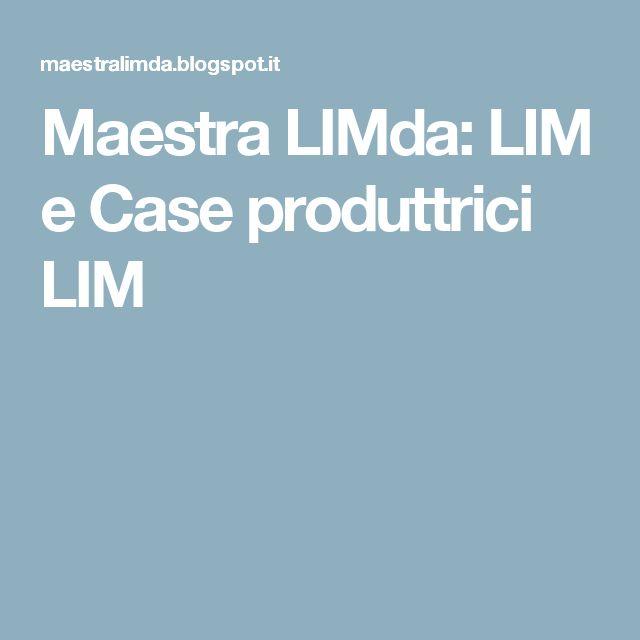 Maestra LIMda: LIM e Case produttrici LIM