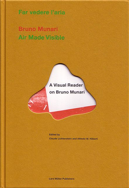 Far vedere l'aria / Air Made Visible: A Visual Reader on Bruno Munari (2000) by oliver.tomas, via Flickr