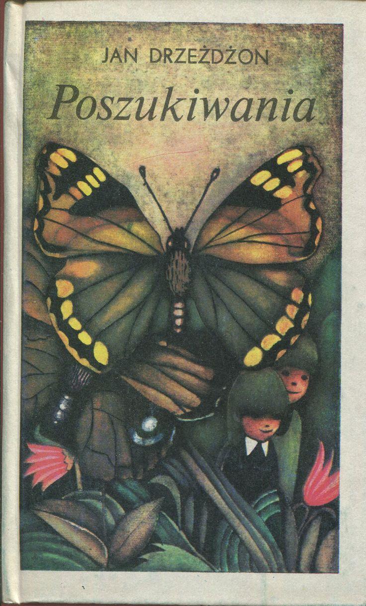 """""""Poszukiwania"""" Jan Drzeżdżon Cover by Wanda Orlińska Published by Wydawnictwo Iskry 1980"""