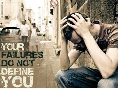 Your FAILURES Do Not Define YOU!