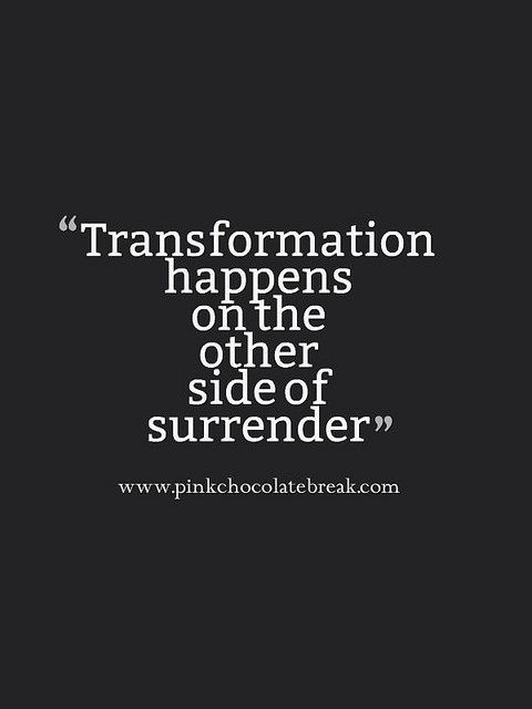 Surrender To What Is - Monday Quotes