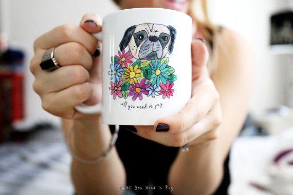 All You Need is Pug Mug  Pug Coffee Mug  by AllYouNeedIsPugShop