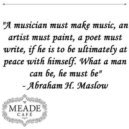 """A musician must make music, an artist must paint, a poet must write, if he is to be ultimately at peace with himself. What a man can be, he must be"" - Abraham H. Maslow #Sunday #motivation"