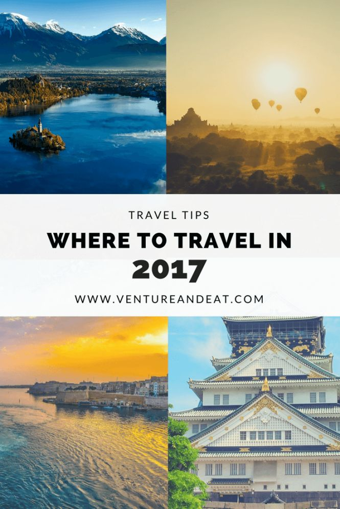 Travel Inspiration | Wanderlust | Travel Tips | Adventure | Bucket List | Want to know where to travel in 2017? Here's my list of top picks and bucket list destinations to spur your wanderlust!