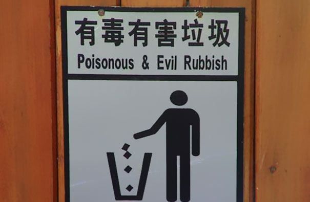 Whoa...dude...they really take littering seriously over there!   ...from 35 Hilarious Chinese Translation Fails | Bored Panda