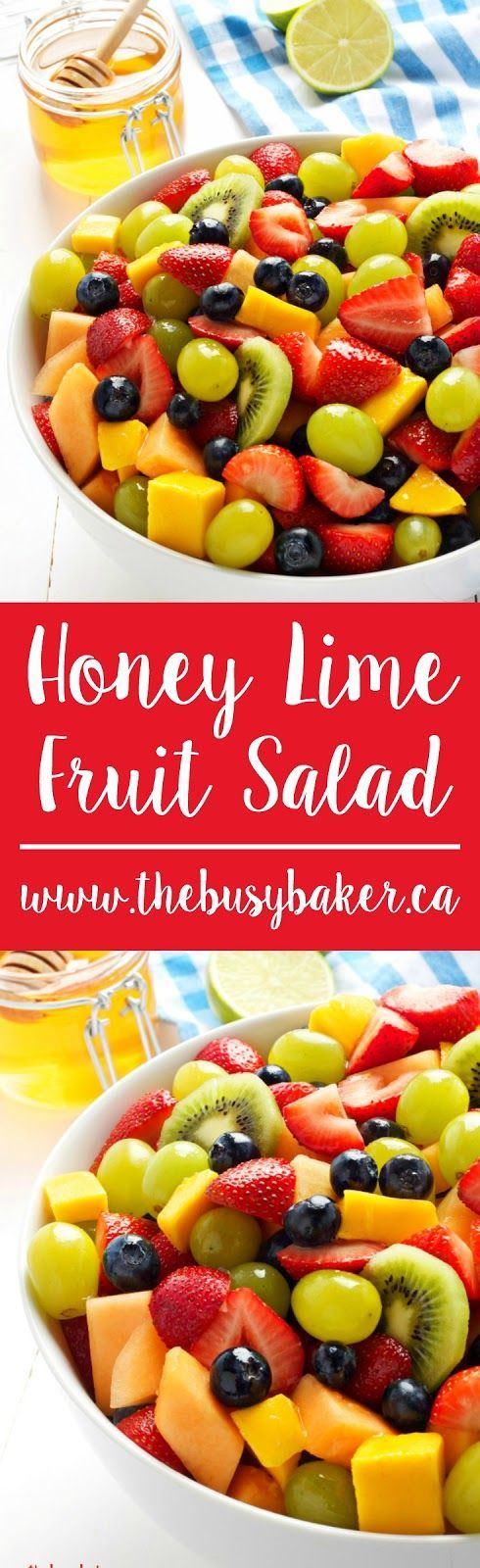 Honey Lime Fruit Salad www.thebusybaker.ca