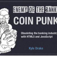 CoinPunk, les libertaires du bitcoin contre-attaquent