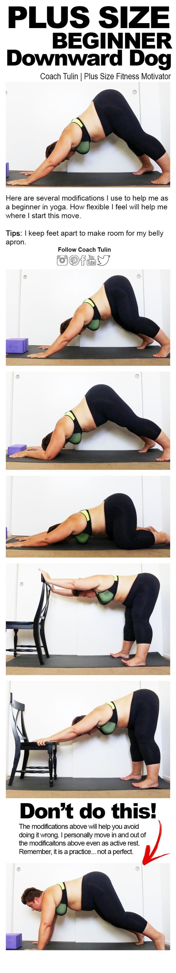 As a plus size beginner in yoga, modifications are necessary. I struggled with Downward Facing Dog yoga pose and needed heavy modification. I also need to find a place for my belly to go as it would get my way if I didn't keep my legs apart. The good news is, I keep getting better! Join my Plus Size Beginners Yoga Group.: