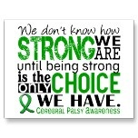 Cerebral Palsy How Strong We Are Postcards by awarenessquotes