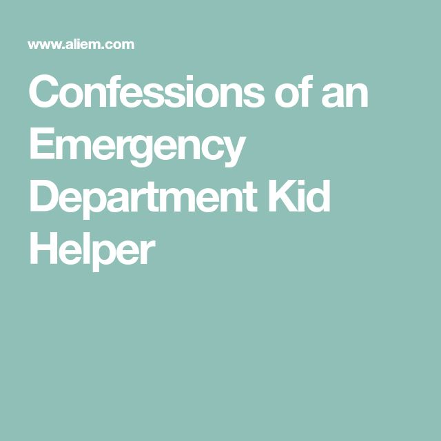 Confessions of an Emergency Department Kid Helper
