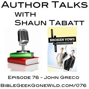 In this episode of the Author Talks with Shaun Tabatt podcast, Shaun speaks with with John Greco about his book 'Broken Vows: Divorce and the Goodness of God' (Cruciform Press, 2013).