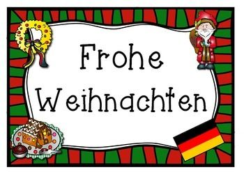 "A one page poster saying ""Merry Christmas"" in German.                  Frohe Weihnachten      Print off and laminate... great for classrooms and staff rooms."