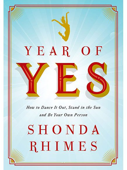 Shonda Rhimes: See the Cover (and Read an Excerpt!) from Her New Book, The Year of Yes| Grey's Anatomy, How to Get Away with Murder, Scandal, Books, People Picks, TV News, Shonda Rhimes