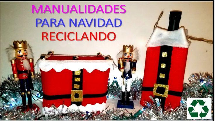 MANUALIDADES PARA NAVIDAD RECICLANDO / RECYCLED CHRISTMAS DECORATION PART 2