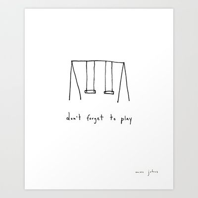 don't forget to play Art Print by Marc Johns - $18.00