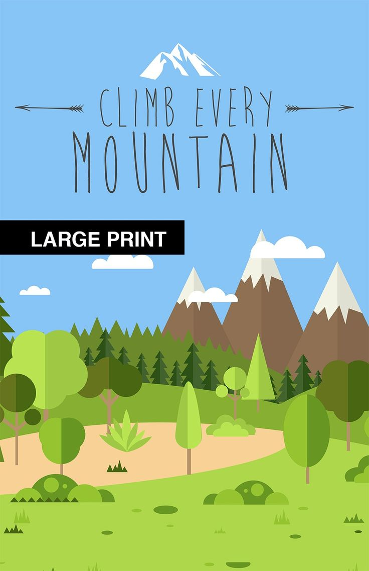 """Climb Every Mountain Print Illustration Inspirational Art Print Vintage Giclee on Cotton Canvas and Satin Photo Paper. Climb Every Mountain Print Giclee print featuring an """"Climb Every Mountain"""", a motivational sentiment. Iconic hand drawn design featuring a mountain vista. Fitting for your living space, office, kitchen, bar, or dare we say, """"man cave"""". Perfect gift for the home cook, cats or vintage ad fans. This print is available on high quality 66lb/255gsm RC (resin coated) satin…"""
