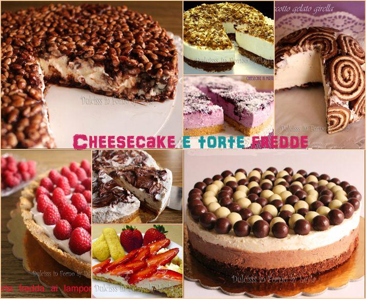 Una raccolta di ricette, una sorta di Speciale estate, con tutte le mie ricette di Cheesecake e Torte fredde, rigorosamente senza cottura e senza forno.