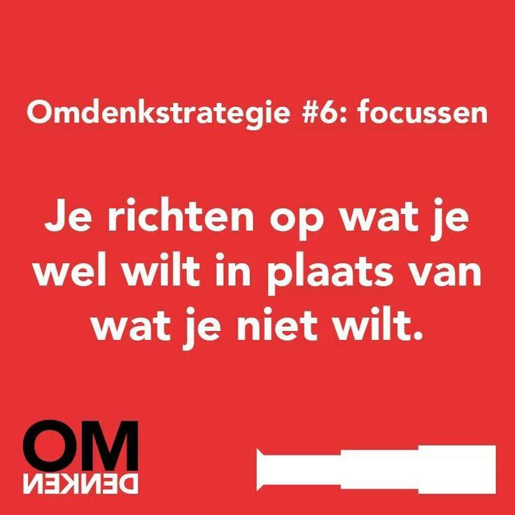 Je richten op wat je wel wilt in plaats van wat je niet wilt # focus