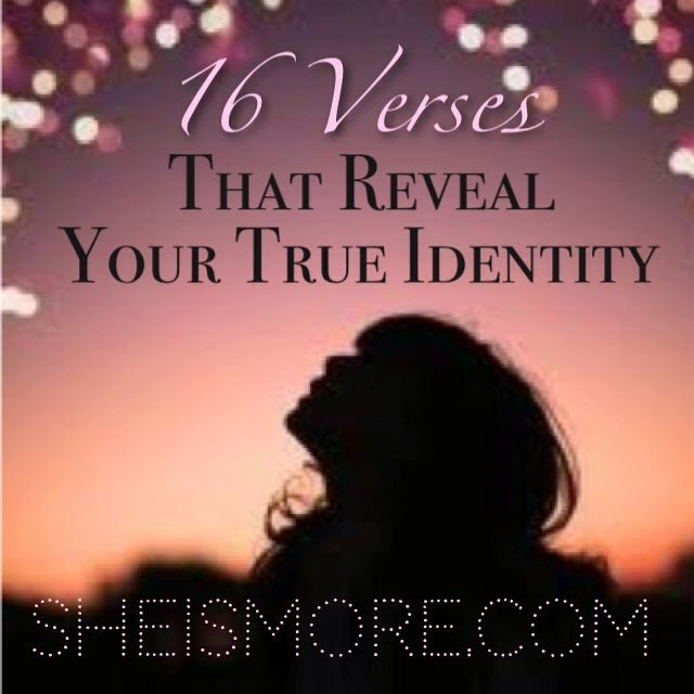 How Does God See Me? 16 Verses That Reveal Your True Identity | She is MORE