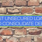 Best Unsecured Loans to Consolidate Debt