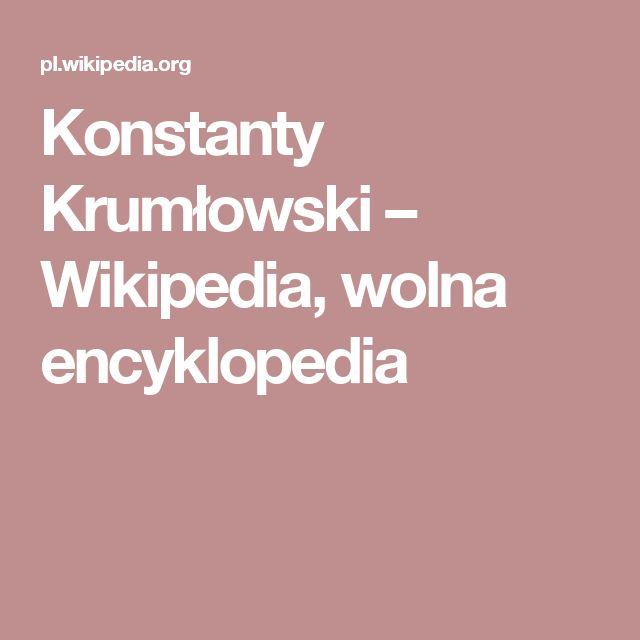 Konstanty Krumłowski – Wikipedia, wolna encyklopedia