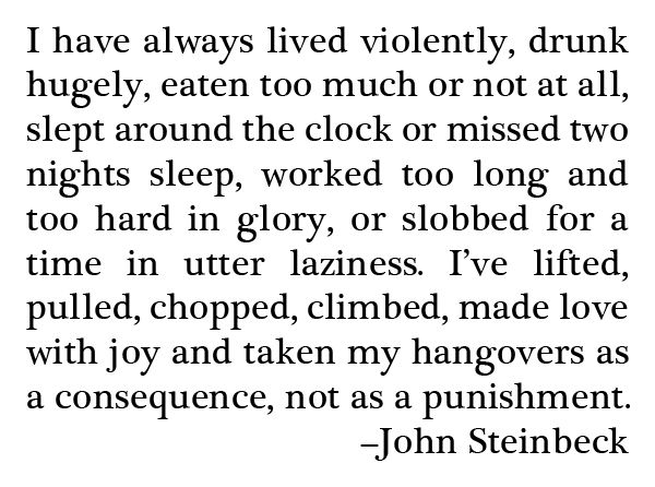 john steinbeck a life in words John steinbeck's sense of humor is, perhaps, one of the most entertaining aspects of the book his humor was dry, sarcastic, and ironic steinbeck: a life in letters reveals a man who was at heart an idealist, philosophizer and romantic.