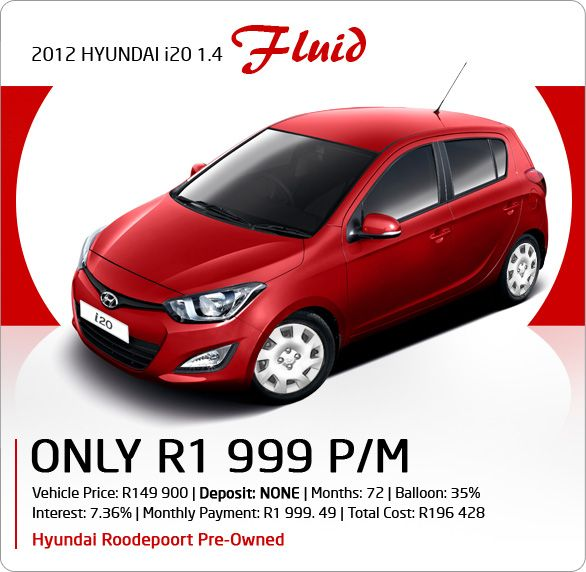 No deposit required! 2012 Hyundai i20 1.4 Fluid available for R1 999 pm.