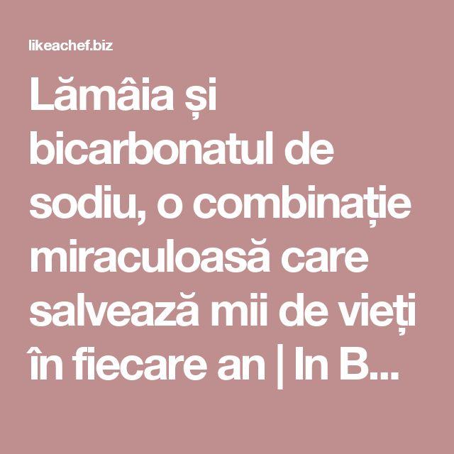 Lămâia și bicarbonatul de sodiu, o combinație miraculoasă care salvează mii de vieți în fiecare an | In Bucatarie